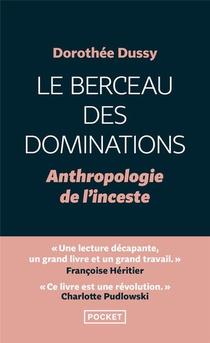 Le Berceau Des Dominations : Anthropologie De L'inceste