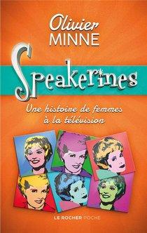 Speakerines : Une Histoire De Femmes A La Television