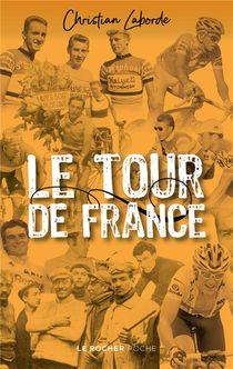 Le Tour De France : Abecedaire Ebaubissant