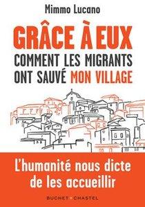 Grace A Eux : Comment Les Migrants Ont Sauve Mon Village