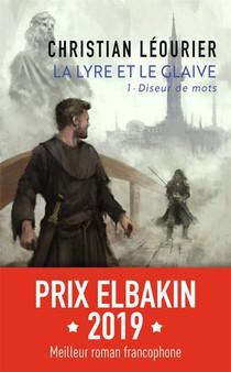 La Lyre Et Le Glaive T.1 ; Diseur De Mots