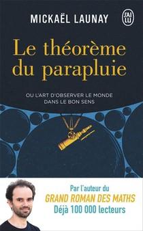Le Theoreme Du Parapluie Ou L'art D'observer Le Monde Dans Le Bon Sens