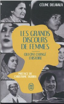 Les Grands Discours De Femmes Qui Ont Change L'histoire