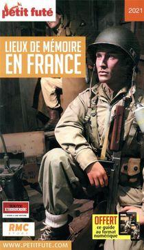 Guide Petit Fute ; Thematiques ; Lieux De Memoire En France (edition 2021)