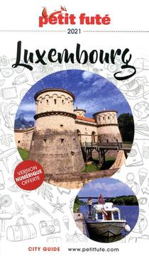 Guide Petit Fute ; Country Guide ; Luxembourg (edition 2021)