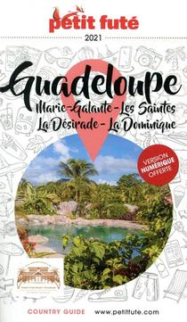 Guide Petit Fute ; Country Guide ; Guadeloupe, Marie-galante, Les Saintes, La Desirade, La Dominique