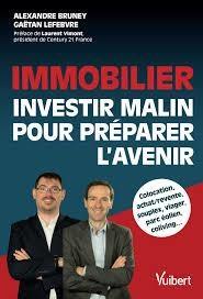 Immobilier ; Investir Malin Pour Preparer L'avenir