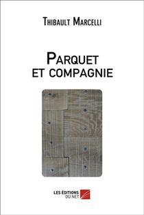 Parquet Et Compagnie