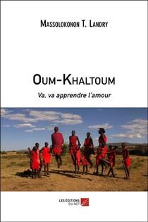 Oum-khaltoum : Va, Va Apprendre L'amour