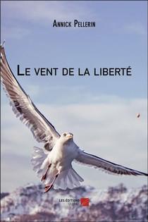 Le Vent De La Liberte