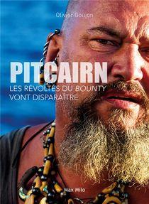 Pitcairn : Les Refugies Du Bounty Vont Disparaitre
