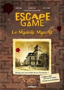 Escape Game ; Le Manoir Maudit