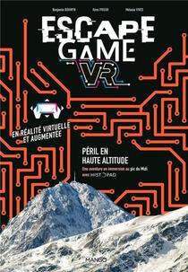 Escape Game ; Peril En Haute Altitude ; Une Aventure En Immersion Au Pic Du Midi
