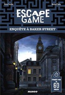 Escape Game ; Enquete A Baker Street