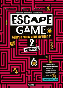 Escape Game ; Saurez-vous Vous Evader De Ces 2 Aventures ?