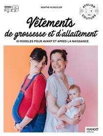 Vetements De Grossesse Et D'allaitement : 10 Modeles Pour Avant Et Apres La Naissance