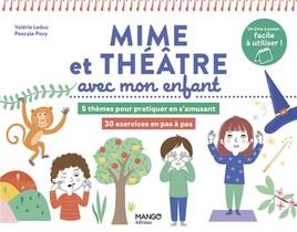 Mime Et Theatre Avec Mon Enfant
