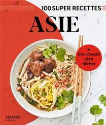 Asie : Facile, Rapide, Bon !