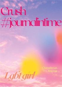 Crush : #journalintime