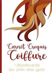 Coiffure Artistique Grand Carnet De Croquis A Spirale Format A4 ; +200 Modeles De Tete Pour La Creation