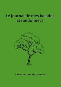 Le Journal De Mes Balades Et Randonnees