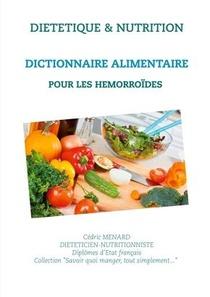 Dictionnaire Alimentaire Pour Les Hemorroides
