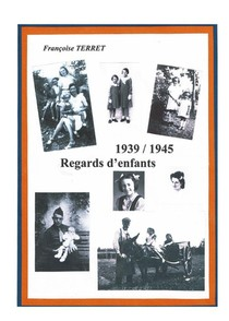 1939-1945 : Regards D'enfants