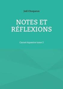 Notes Et Reflexions : Carnet Equestre T.2