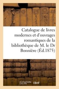 Catalogue D'un Choix De Livres Modernes Et D'ouvrages Romantiques