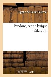 Pandore, Scene Lyrique
