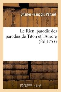 Le Rien, Parodie Des Parodies De Titon Et L'aurore