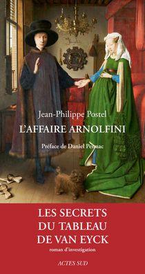 L'affaire Arnolfini ; Enquete Sur Un Tableau De Van Eyck