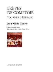 Breves De Comptoir ; Tournee Generale