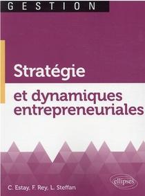 Strategie Et Dynamiques Entrepreneuriales