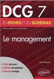 Dcg 7 : Le Management En Fiches Et En Schemas