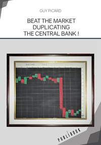 Beat The Market Duplicating The Central Bank !