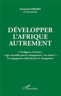 Developper L'afrique Autrement