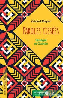 Paroles Tissees : Senegal Et Guinee
