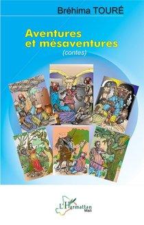 Aventures Et Mesaventures (contes)