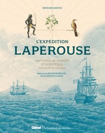 L'expedition Laperouse ; Une Aventure Humaine Et Scientifique Autour Du Monde (2e Edition)