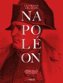 Le Grand Atlas De Napoleon
