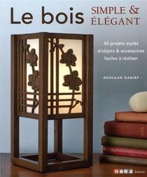 Le Bois Simple Et Elegant