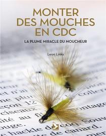 Monter Des Mouches En Cdc ; La Plume Miracle Du Moucheur