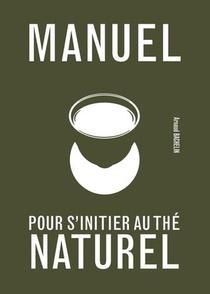 Manuel Pour S'initier Au The Naturel