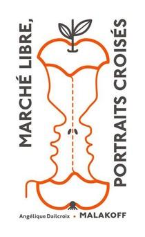 Marche Libre : Portraits Croises