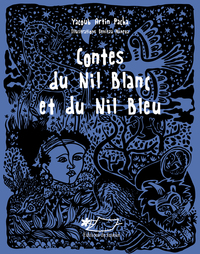 Contes Du Nil Blanc Et Du Nil Bleu