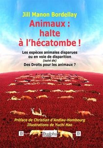 Animaux : Halte A L'hecatombe !