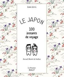 Le Japon ; 100 Instants De Voyage