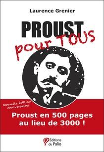Proust Pour Tous : Nouvelle Edition Anniversaire