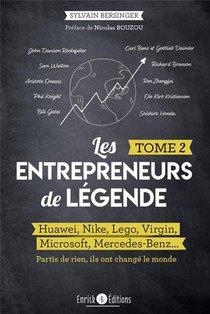 Les Entrepreneurs De Legende T.2 ; Huawei, Nike, Lego, Virgin, Microsoft, Mercedes-benz...